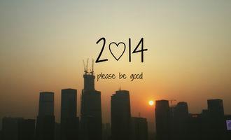 2014,Pls Be Good!